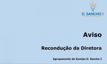 AVISO - RECONDUÇÃO DA DIRETORA DO AGRUPAMENTO DE ESCOLAS D. SANCHO I